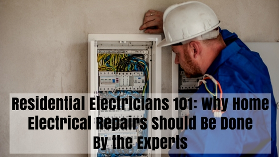 Tremendous Residential Electricians 101 Why Home Electrical Repairs Should Be Wiring Digital Resources Helishebarightsorg