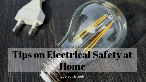 Tips on Electrical Safety at Home