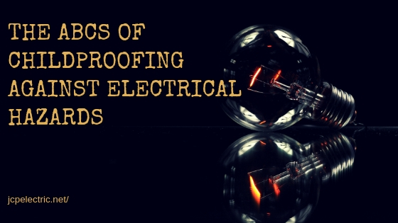 The ABCs of Childproofing Against Electrical Hazards