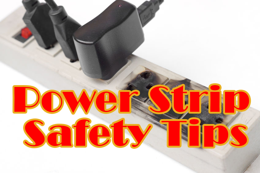 Power Strip Safety Tips